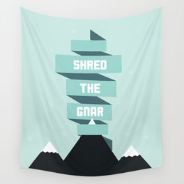 Shred the Gnar Wall Tapestry