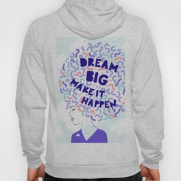 'Dream Big' Girl Power Portrait Hoody