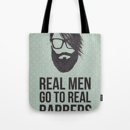 Real men go to real barbers Tote Bag
