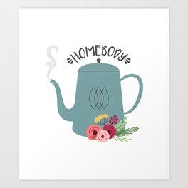Homebody Tea Art Print