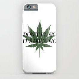 Don't Panic It's Organic Vintage Cannabis Print iPhone Case