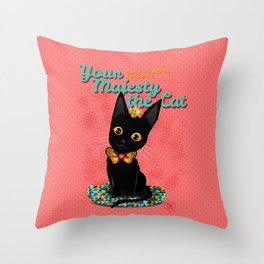 Your Majesty the Cat Throw Pillow