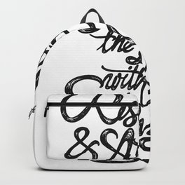 Rise up attack the day with enthusiasm - BLACK Backpack