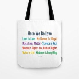 Here We Believe Tote Bag