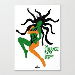 TWO STRANGE EYES - OKTOPUSSY Canvas Print