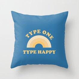 Type One, Type Happy Throw Pillow