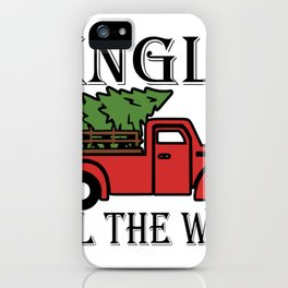 Jingle All the Way Christmas Tree Pickup Truck Vintage Christmas iPhone Case