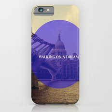 Walking On A Dream Slim Case iPhone 6s