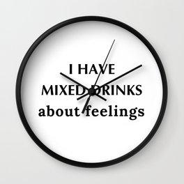 Mixed Drink Feelings Wall Clock