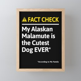 Alaskan Malamute Dog Funny Fact Check Framed Mini Art Print