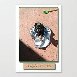 A Real Fork 'n' Bitch Poster Canvas Print