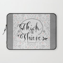 Thick as Thieves Laptop Sleeve