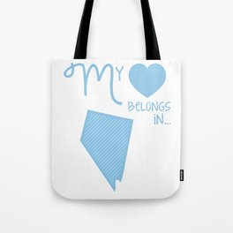 My Heart Belongs in Nevada Tote Bag