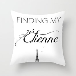 Finding My Étienne Throw Pillow