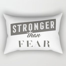 Stronger Than Fear Rectangular Pillow