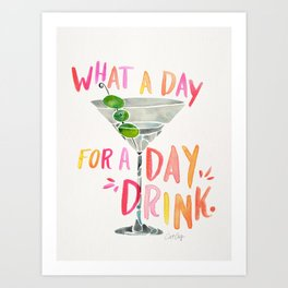 What a Day for a Day Drink – Melon Typography Art Print