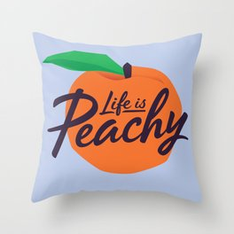 Life Is Peachy Throw Pillow