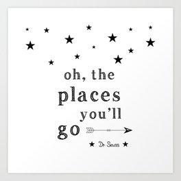 Oh the places you'll go - Dr Seuss Art Print