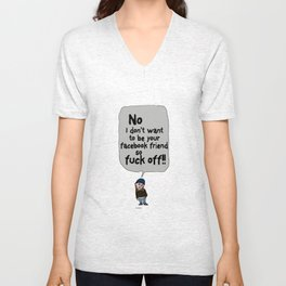 Leave me alone - 6a Unisex V-Neck