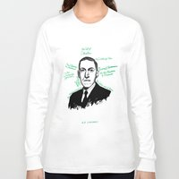 lovecraft Long Sleeve T-shirts featuring H.P. Lovecraft by darkscrybe