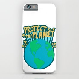 PROTECT THE PLANET iPhone Case