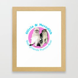 Olivia & Meredith Best Friends Purrr-Ever Original T-shirt Framed Art Print