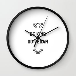BE KIND - GO VEGAN Wall Clock