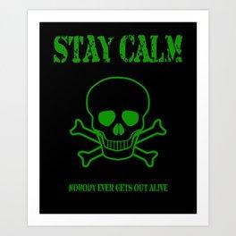 Stay Calm Pirate Flag Art Print