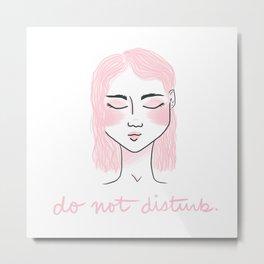 do not disturb. Metal Print