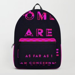Women are Dope Backpack