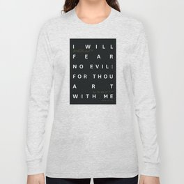 Psalm 23:4 Typography Quote Long Sleeve T-shirt