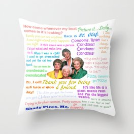 Golden Girl Quotes Throw Pillow