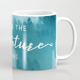 And So The Adventure Begins - Turquoise Forest Coffee Mug