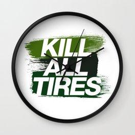 Kill All Tires v4 HQvector Wall Clock