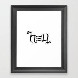 Raise HELL Framed Art Print