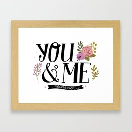 You and Me Forever Framed Art Print