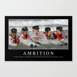 Ambition: Inspirational Quote and Motivational Poster Canvas Print