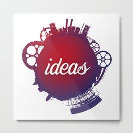 Ideas Factory Metal Print