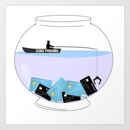Gone Phishing Art Print