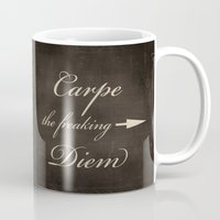 carpe diem Mugs featuring Carpe Diem by Durin Eberhart