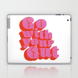 Go With Your Gut - Bold Typography - Pink & Red Laptop & iPad Skin