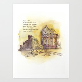 Builders - Psalm 127:1 Art Print
