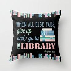 When All Else Fails... Throw Pillow