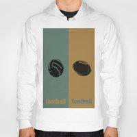 football Hoodies featuring Football & Football by hensleyandchristensen
