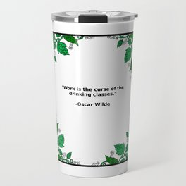 Brews & Hues: a Quote from Oscar Wilde (Portrait) Travel Mug