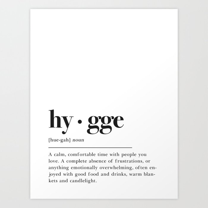 Hygge Definition Kunstdrucke