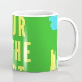 happy hour is the best hour Coffee Mug