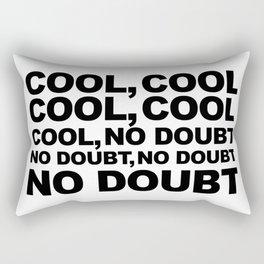 Cool no Doubt Rectangular Pillow