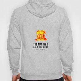 MAN WHO KNEW TO MUCH - Hitchcok Poster Hoody