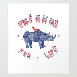 Friends For Life Art Print